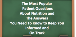 Popular Nutrition Questions from Cancer Patients