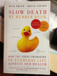Book Review: Slow Death by Rubber Duck, by Rick Smith and Bruce Lourie, Vintage Canada, 2010