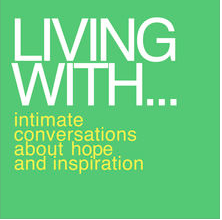Living With Podcast with Host Tom Coccagna