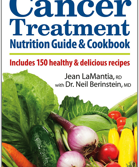 Cover of book The Essential Cancer Treatment Nutrition Guide and Cookbook by Toronto Dietitian Jean LaMantia