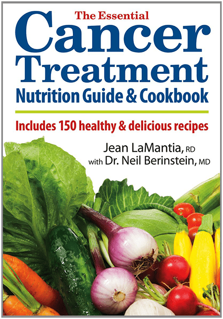 The Essential Cancer Treatment Nutrition Guide and Cookbook by Toronto Dietitian Jean LaMantia